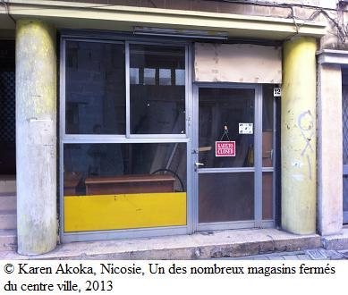 Karen Akoka 2013 magasin fermé du centre ville, Nicosie
