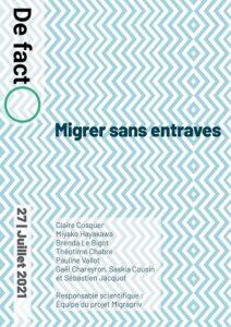 """Page de couverture du numero """"Migrer sans entraves"""" paru sur la revue De Facto le 21/07/2021"""